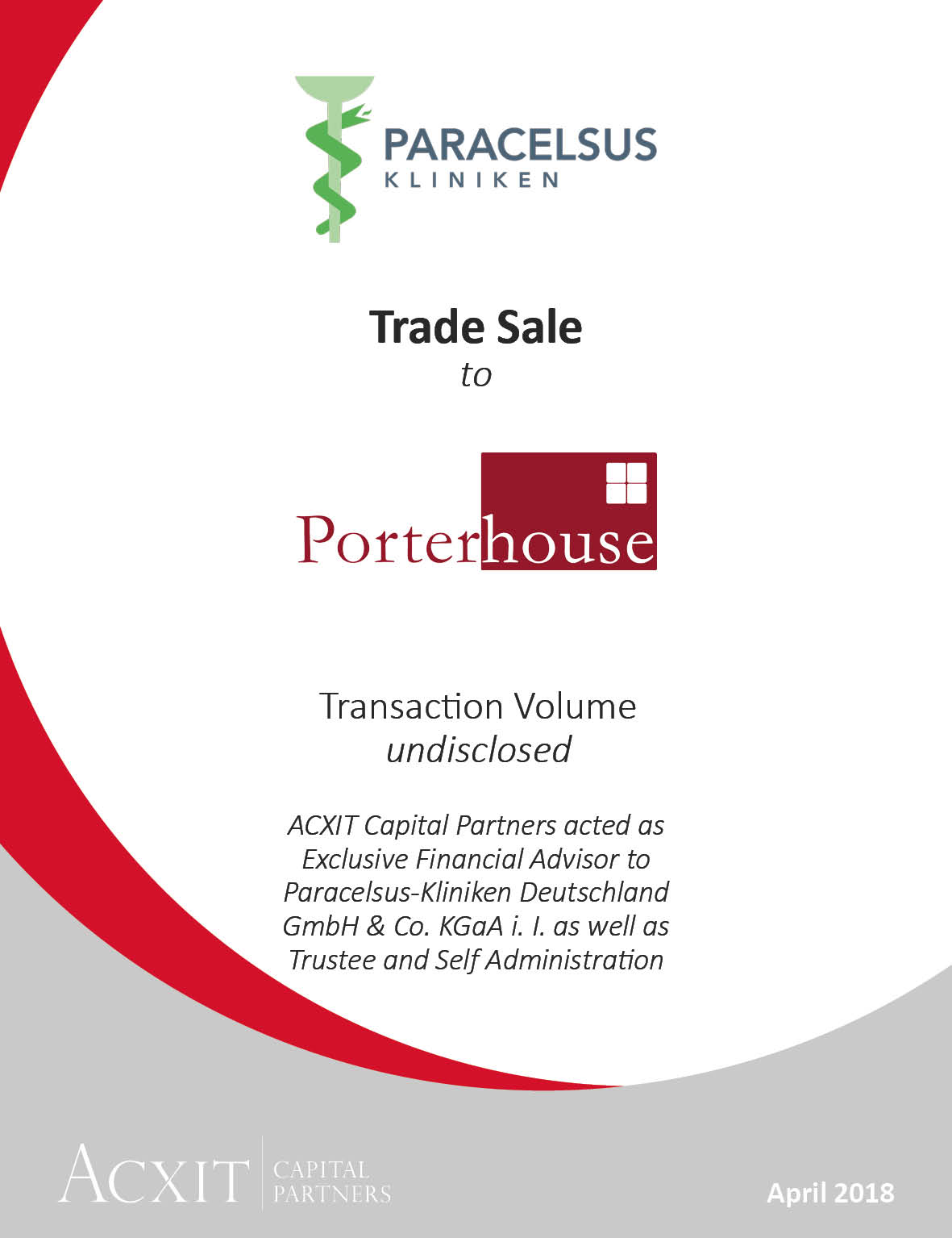 Trade Sale of Paracelsus Kliniken to Porterhouse