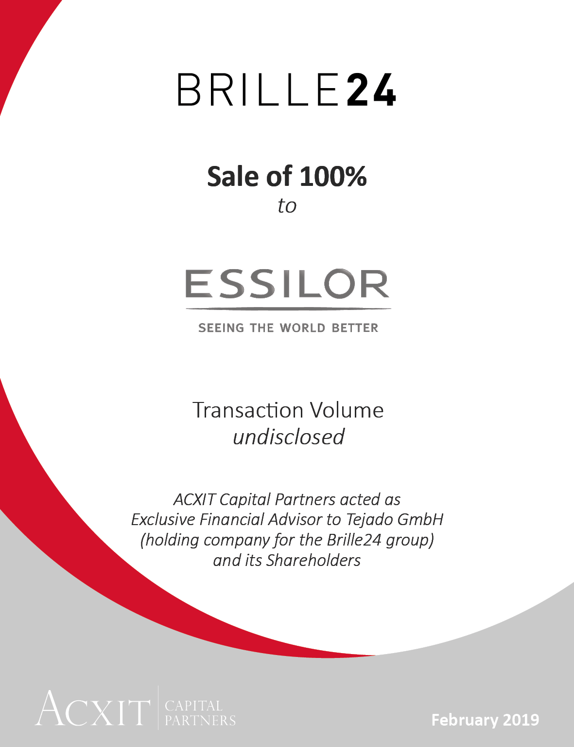 "ACXIT Capital Partners advises Tejado GmbH (""Brille24"") and its shareholders on the trade sale to French eyewear giant Essilor"