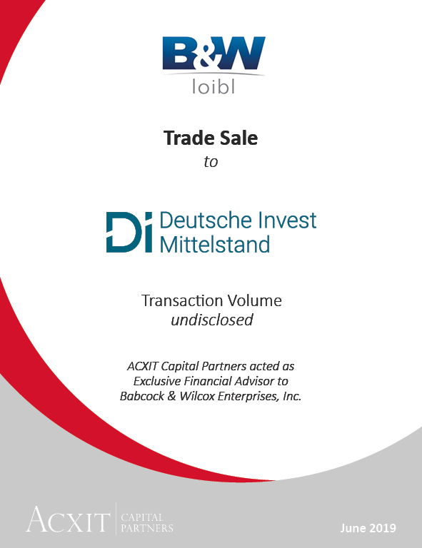 Trade Sale of B&W Loibl to Deutsche Invest Mittelstand